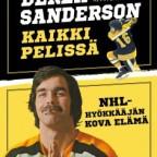 Derek Sandersonin tarina: NHL-tähdestä juopoksi